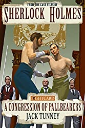 Sherlock Holmes: A Congression of Pallbearers (Fight Card Sherlock Holmes Book 3)