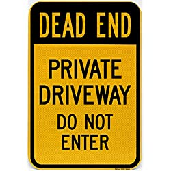 "Highway traffic Supply3M Engineer Grade Reflective Sign, Legend""Dead End - Private Driveway Do Not Enter"", 18"" high x 12"" wide, Black on Yellow"