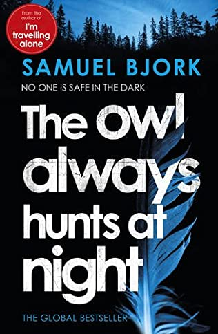 book cover of The Owl Always Hunts at Night