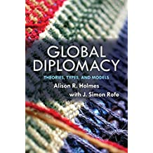 Global Diplomacy: Theories, Types, and Models