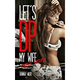 Let's DP My Wife: Cabin Fever