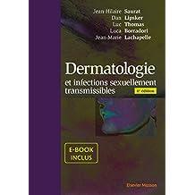Dermatologie et Infections Sexuellement Transmissibles 6e Éd.