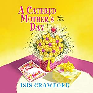 A Catered Mother's Day Audiobook