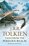Tales from the Perilous Realm. by J.R.R. Tolkien