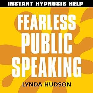 Fearless Public Speaking Speech