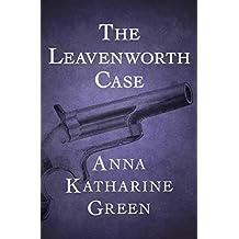 The Leavenworth Case (English Edition)