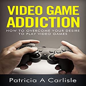 Video Game Addiction Audiobook