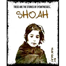 "Shoah: Children of the ""Holocaust"": The true stories of eyewitnesses"