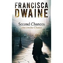 Second Chances: Eine zweite Chance (German Edition)