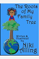 The Roots of My Family Tree (Multicultural Children's Book) Kindle Edition