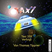 Verfolgt (Taxi 359, 2)   Thomas Tippner