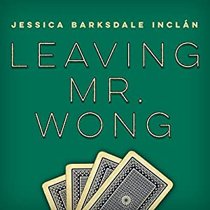 Leaving Mr. Wong Audiobook