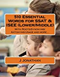 510 Essential Words for SSAT & ISEE