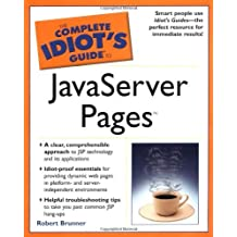 The Complete Idiot's Guide to Java Server Pages by Robert Brunner (2002-05-07)