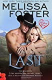 Love at Last (A Braden Flirt) (Love in Bloom: The Bradens at Peaceful Harbor) (Volume 7)