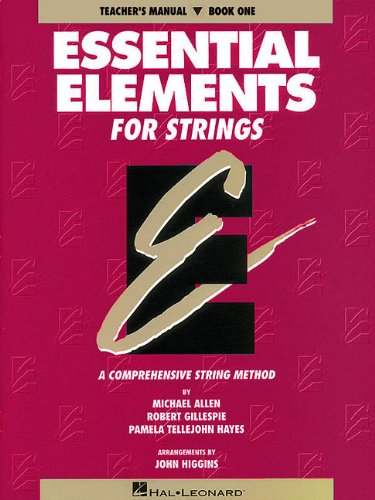 Essential Elements for Strings - Book 1 (Original Series): Teacher Manual