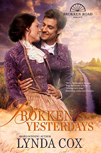 Brokken Yesterdays (Brokken Road Romances Book 8)