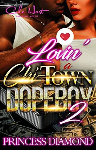 Lovin' A Chi-Town Dope Boy 2