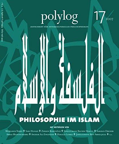 Philosophie im Islam - Polylog 17 Taschenbuch – 7. August 2007 WiGiP Anke Graness Jameleddine Ben Abdeljelil 3901989153