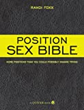 the position sex bible more positions than you could possibly imagine trying