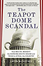 10 Facts About The Teapot Dome Scandal Facts Of World