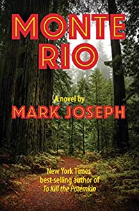 Monte Rio by Mark Joseph ebook deal