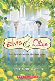 img - for Elvis & Olive (Elvis and Olive) book / textbook / text book