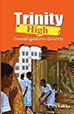 The third novel in the Trinity High Series, Investigation Galore is equally full of adventure, mischief and fun as its predecessors. Naa Atswei and her compatriots have finally escaped nino status and are seniors in their own right! The book is ab...