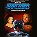 Star Trek: The Next Generation: Contamination (Adapted) Audiobook by Esther Friesner Narrated by Michael Dorn
