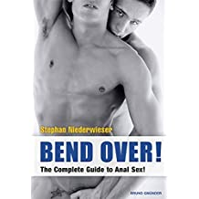 Bend Over: The Complete Guide