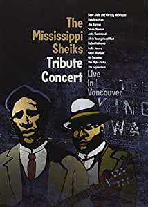 The Mississippi Sheiks Tribute Concert - Live in Vancouver