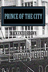 Prince of The City: 1. The Cat's Whiskers (Prince of The City Series)