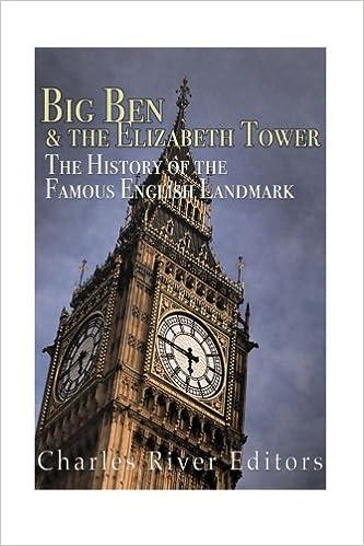 Big Ben and the Elizabeth Tower: The History of the Famous English Landmark: Amazon.es: Charles River Editors: Libros en idiomas extranjeros
