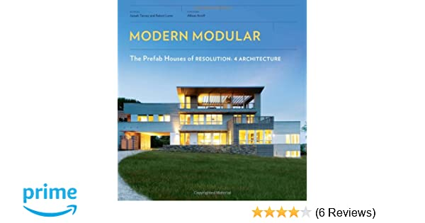 Modern Modular The Prefab Houses Of Resolution 4 Architecture - Modular-houses-made-of-prefabs