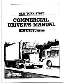 New York State Commercial Driver 39 S Manual Class A B C