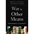 War by Other Means