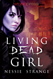 Living Dead Girl (Living Dead World Book 1)