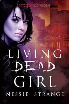 Living Dead Girl (Living Dead World Book 1) by [Strange, Nessie]