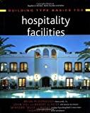 img - for Building Type Basics for Hospitality Facilities by Brian McDonough (2001-08-13) book / textbook / text book