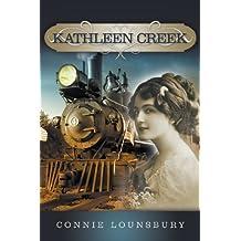 Kathleen Creek by Connie Lounsbury (2014-02-12)