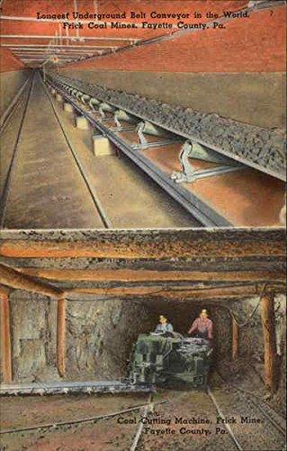 Longest Underground Belt Conveyor in the World & Coal Cutting Machine at Frick Mines Original Vintage Postcard