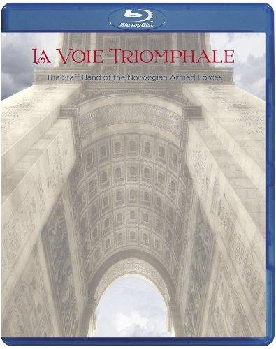 The Staff Band of the Norwegian Armed Forces - La Voie Triomphale (Triumphal Way) (Blu-ray Audio)