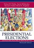 Presidential Elections, Nelson W. Polsby and Aaron Wildavsky, 0742564231
