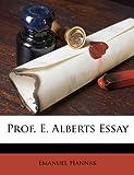 Prof E Alberts Essay, Emanuel Hannak, 1149689919