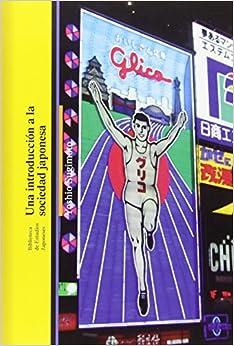 SUGIMOTO YOSHIO - Una Introduccion A La Sociedad Japonesa