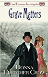 Grave Matters (Lord Danvers Investigates) (Volume 2)