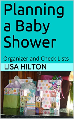 Planning a Baby Shower: Organizer and Check Lists  (1)]()