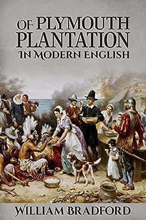 Amazon.com: Of Plymouth Plantation eBook: William Bradford ...