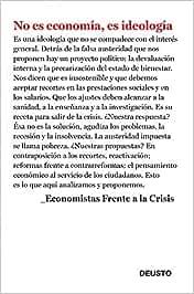 No es economía, es ideología (Sin colección): Amazon.es: Economistas Frente a la Crisis: Libros
