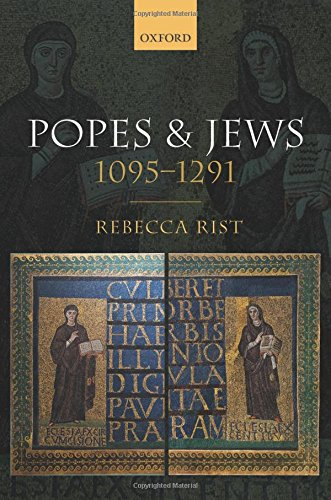 Popes and Jews, 1095-1291 (List Of All Popes Of The Catholic Church)